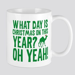 Guess What Day Is Christmas On This Year? Mug