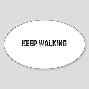 Keep Walking Oval Sticker