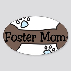 Foster Mom Sticker (Oval)