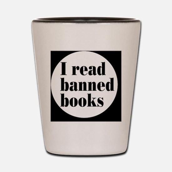 bannedbooksbutton Shot Glass