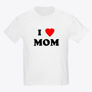 I Love MOM Kids Light T-Shirt
