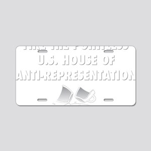 Fire the House Aluminum License Plate