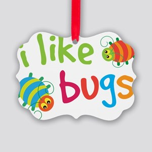 Funny Buggies I Like Bugs Picture Ornament