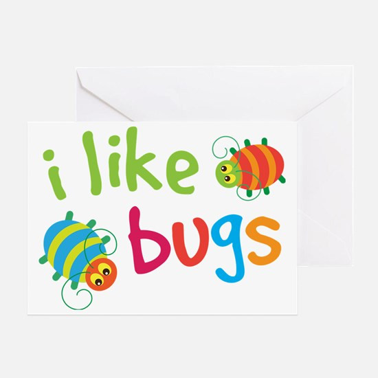 Funny Buggies I Like Bugs Greeting Card