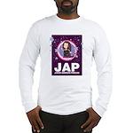 JAP - Jewish American Princes Long Sleeve T-Shirt