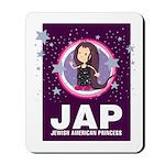 JAP - Jewish American Princes Mousepad