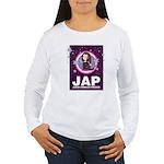 JAP - Jewish American Princes Women's Long Sleeve