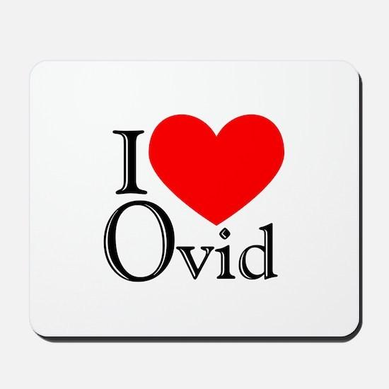 I Love Ovid Mousepad