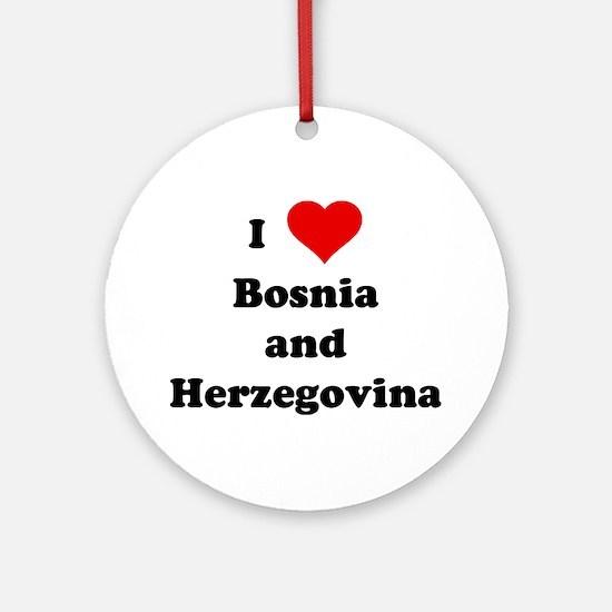 I Love Bosnia and Herzegovina Ornament (Round)