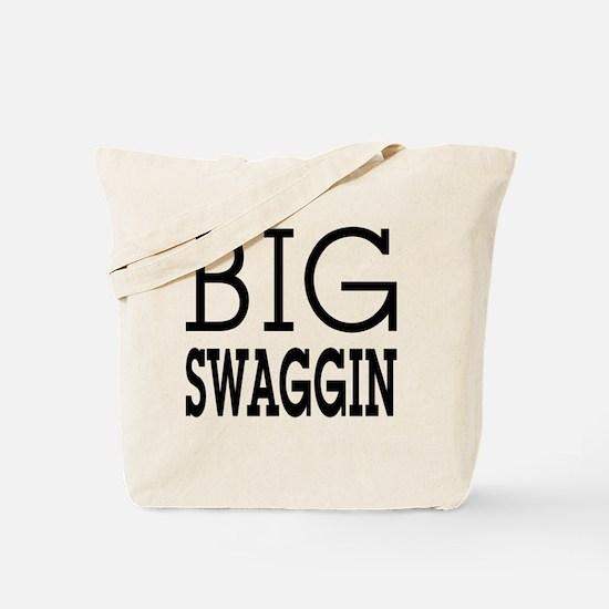 BIG SWAGGIN: Tote Bag