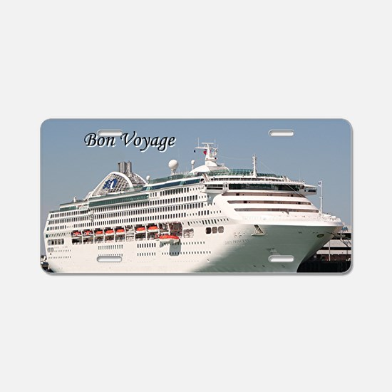 Bon Voyage: cruise ship Aluminum License Plate