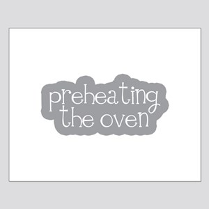 Preheating the Oven Small Poster