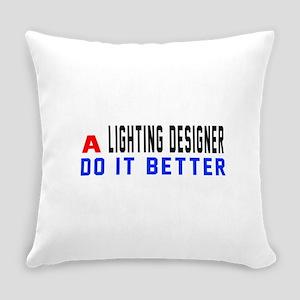 Lighting designer Do It Better Everyday Pillow