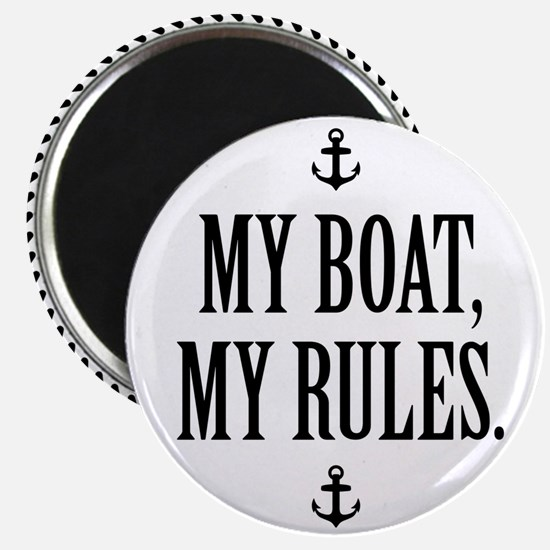 My Boat, My Rules Magnet