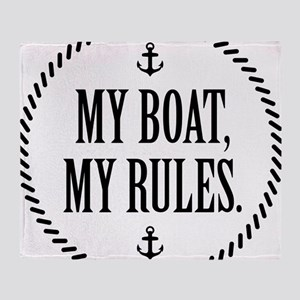 My Boat, My Rules Throw Blanket