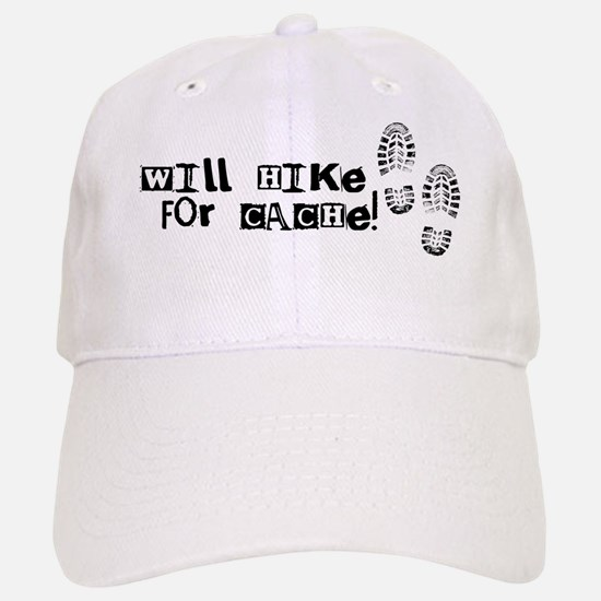 Will Hike For Cache Baseball Baseball Cap