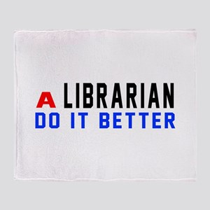 Librarian Do It Better Throw Blanket