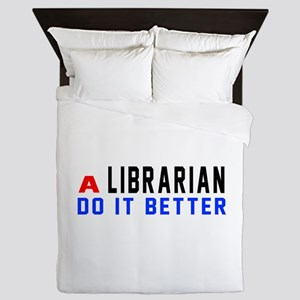 Librarian Do It Better Queen Duvet