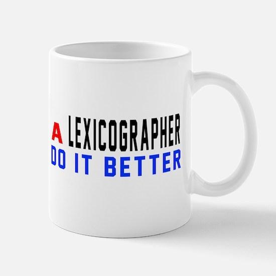 Lexicographer Do It Better Mug