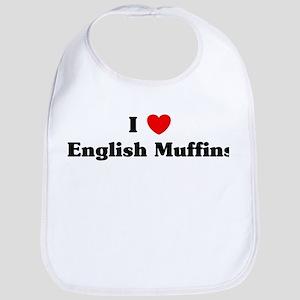 I love English Muffins Bib