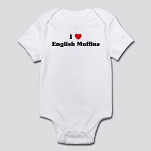 I love English Muffins Infant Bodysuit