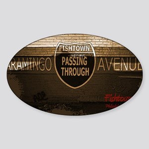 Fishtown_1 Sticker (Oval)