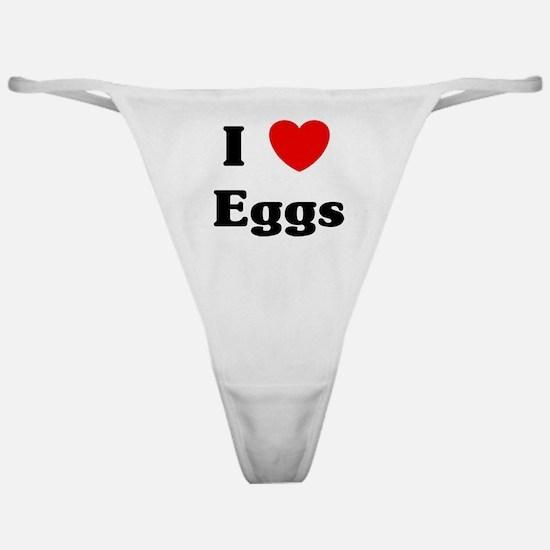 I love Eggs Classic Thong