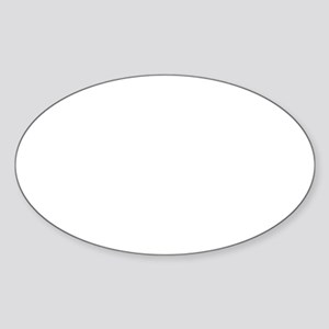When nothing goes right Sticker (Oval)