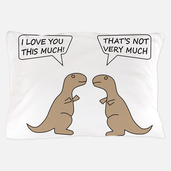 I Love You This Much Pillow Case