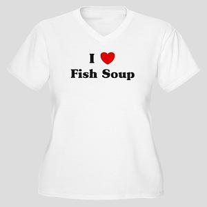 I love Fish Soup Women's Plus Size V-Neck T-Shirt