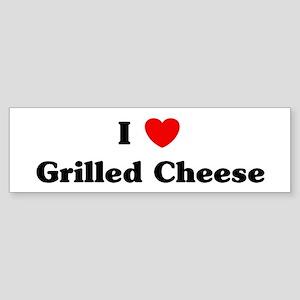 I love Grilled Cheese Bumper Sticker