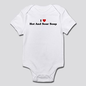 I love Hot And Sour Soup Infant Bodysuit