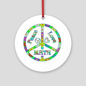 Peace Love Math Round Ornament