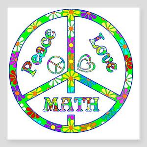 "Peace Love Math Square Car Magnet 3"" x 3"""
