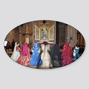 Her Majesty and Ladies at Prayer Sticker (Oval)