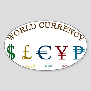 World Currency Sticker (Oval)
