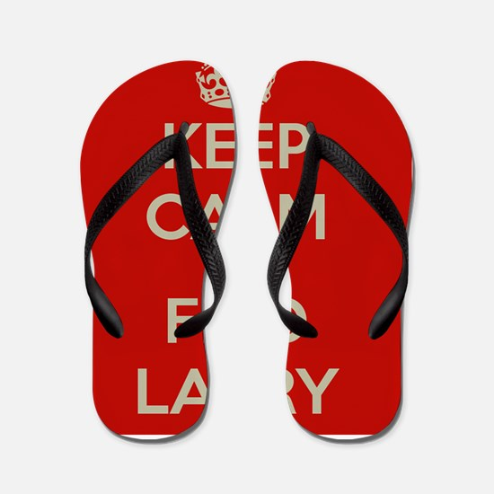 Keep Calm and Find Larry Flip Flops