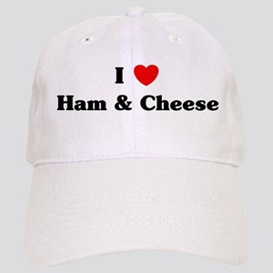I love Ham & Cheese Cap