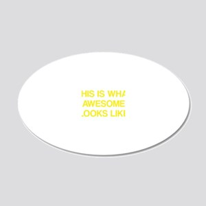 LooksLikeAwesome1C 20x12 Oval Wall Decal