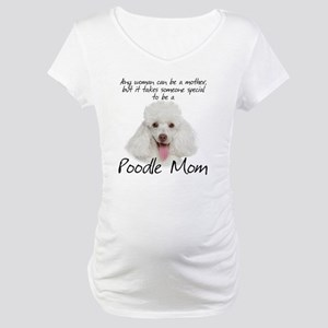 Poodle Mom Maternity T-Shirt