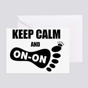 Keep Calm and On-On Foot Greeting Card