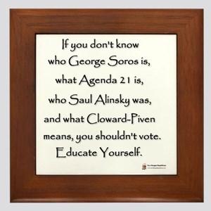 Educate Yourself or Dont Vote Framed Tile