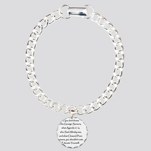 Educate Yourself or Dont Charm Bracelet, One Charm