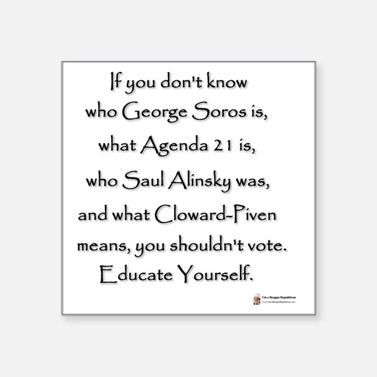 """Educate Yourself or Dont Vo Square Sticker 3"""" x 3"""""""
