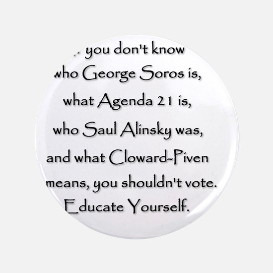 """Educate Yourself or Dont Vote 3.5"""" Button"""