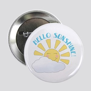 "Hello Sunshine 2.25"" Button"