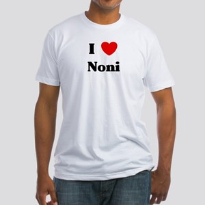 I love Noni Fitted T-Shirt