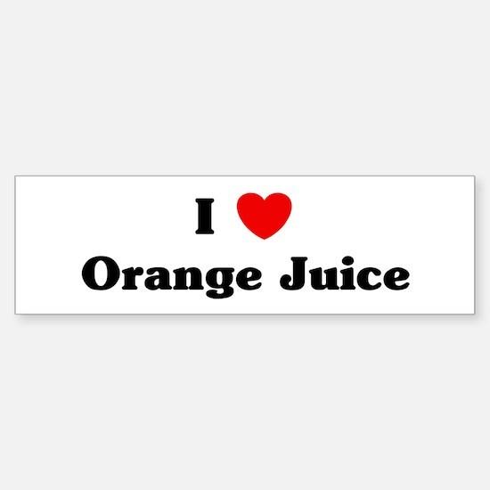 I love Orange Juice Bumper Bumper Bumper Sticker