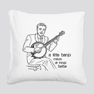 Little Banjo Makes All Things Square Canvas Pillow