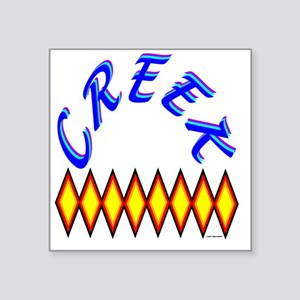 "CREEK TRIBE Square Sticker 3"" x 3"""